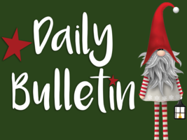Daily Bulletin for December 19, 2019